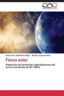 Fisica Solar (Paperback)