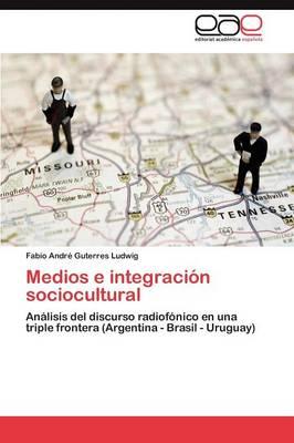 Medios E Integracion Sociocultural (Paperback)