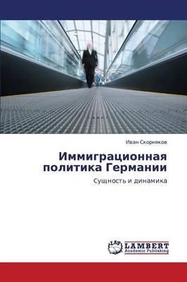 Immigratsionnaya Politika Germanii (Paperback)
