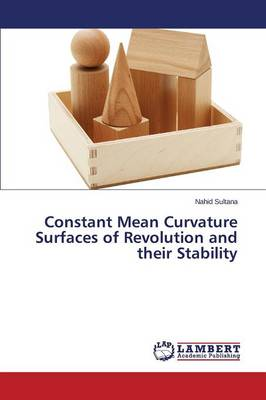 Constant Mean Curvature Surfaces of Revolution and Their Stability (Paperback)
