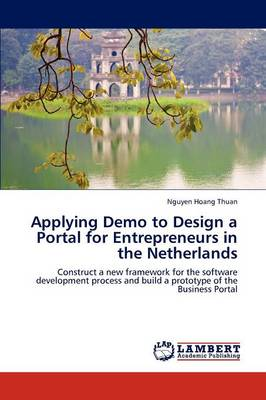 Applying Demo to Design a Portal for Entrepreneurs in the Netherlands (Paperback)