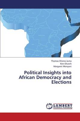 Political Insights Into African Democracy and Elections (Paperback)