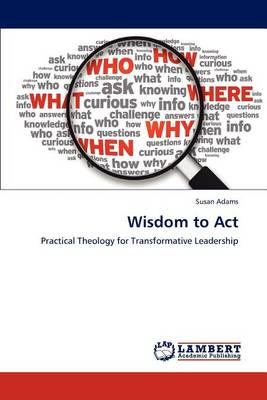 Wisdom to ACT (Paperback)