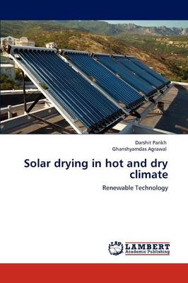 Solar Drying in Hot and Dry Climate (Paperback)