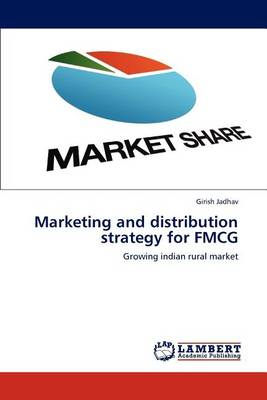 Marketing and Distribution Strategy for Fmcg (Paperback)