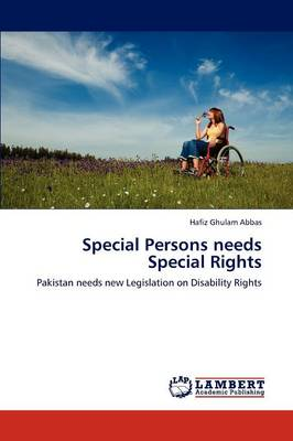 Special Persons Needs Special Rights (Paperback)