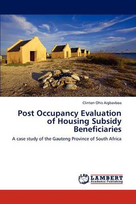 Post Occupancy Evaluation of Housing Subsidy Beneficiaries (Paperback)