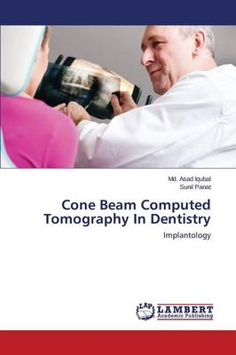 Cone Beam Computed Tomography in Dentistry (Paperback)
