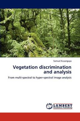 Vegetation Discrimination and Analysis (Paperback)