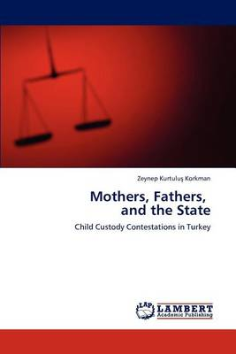 Mothers, Fathers, and the State (Paperback)