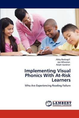 Implementing Visual Phonics with At-Risk Learners (Paperback)