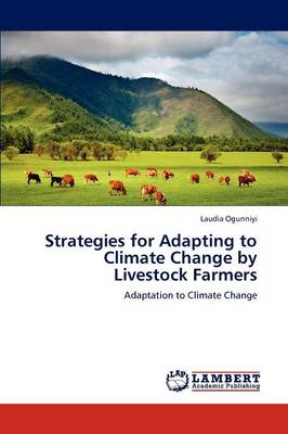 Strategies for Adapting to Climate Change by Livestock Farmers (Paperback)