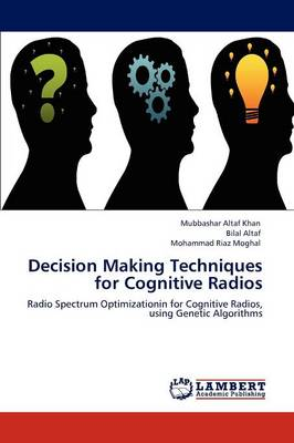 Decision Making Techniques for Cognitive Radios (Paperback)