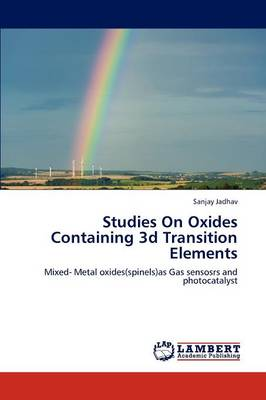 Studies on Oxides Containing 3D Transition Elements (Paperback)