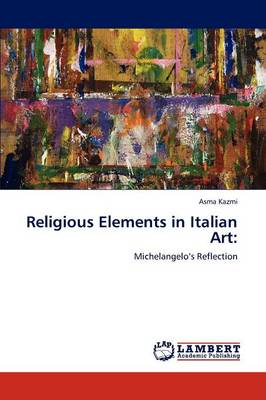Religious Elements in Italian Art (Paperback)