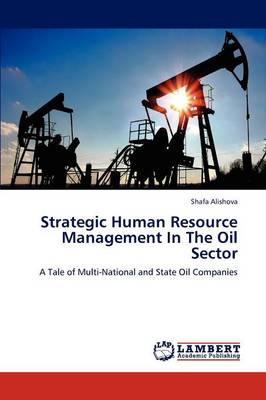 Strategic Human Resource Management in the Oil Sector (Paperback)