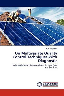 On Multivariate Quality Control Techniques with Diagnostic (Paperback)