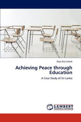 Achieving Peace Through Education (Paperback)