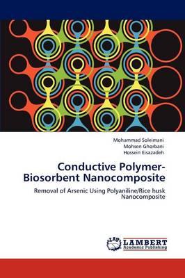 Conductive Polymer-Biosorbent Nanocomposite (Paperback)