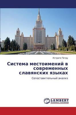Sistema Mestoimeniy V Sovremennykh Slavyanskikh Yazykakh (Paperback)