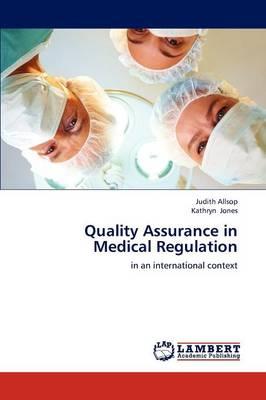 Quality Assurance in Medical Regulation (Paperback)