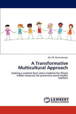 A Transformative Multicultural Approach (Paperback)