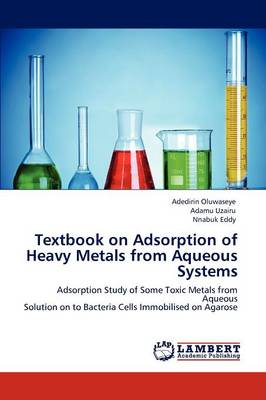 Textbook on Adsorption of Heavy Metals from Aqueous Systems (Paperback)