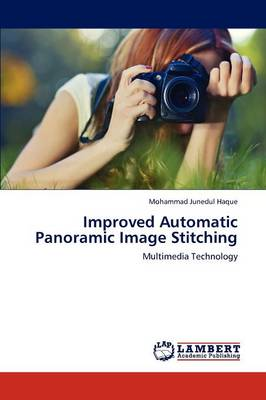 Improved Automatic Panoramic Image Stitching (Paperback)
