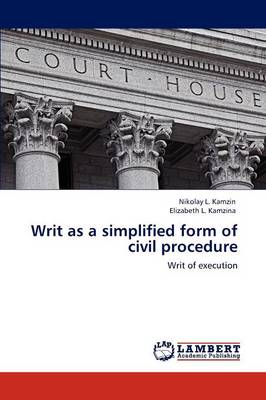 Writ as a Simplified Form of Civil Procedure (Paperback)