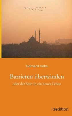 Barrieren Uberwinden (Paperback)
