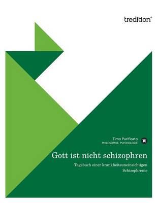 Gott Ist Nicht Schizophren (Paperback)