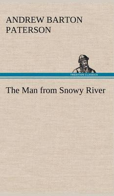 The Man from Snowy River (Hardback)