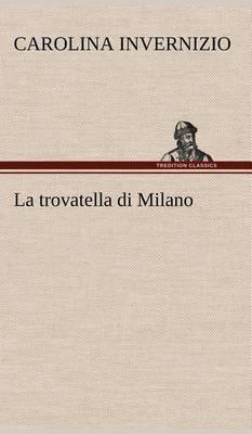 La Trovatella Di Milano (Hardback)