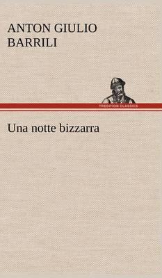 Una Notte Bizzarra (Hardback)