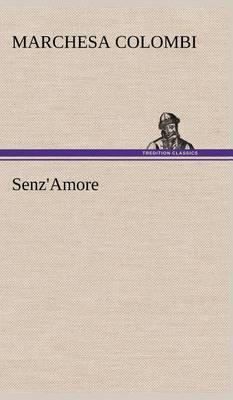 Senz'amore (Hardback)