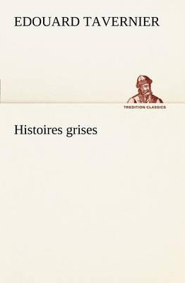 Histoires Grises (Paperback)