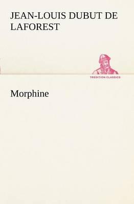 Morphine (Paperback)
