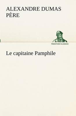 Le Capitaine Pamphile (Paperback)