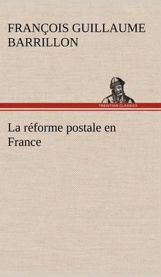 La reforme postale en France (Hardback)