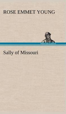 Sally of Missouri (Hardback)