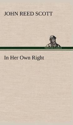 In Her Own Right (Hardback)