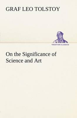 On the Significance of Science and Art (Paperback)