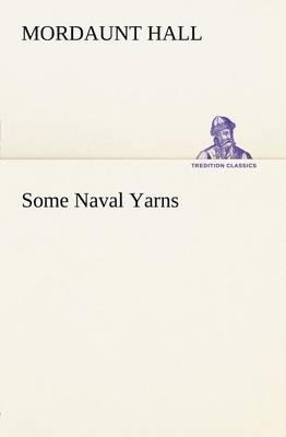 Some Naval Yarns (Paperback)