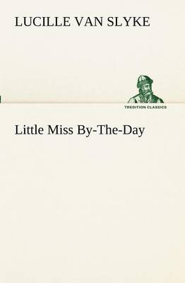 Little Miss By-The-Day (Paperback)