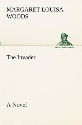 The Invader a Novel (Paperback)