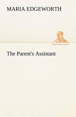 The Parent's Assistant (Paperback)