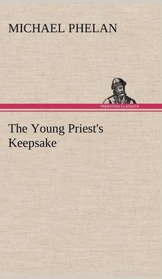 The Young Priest's Keepsake (Hardback)