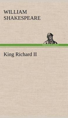King Richard II (Hardback)