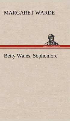 Betty Wales, Sophomore (Hardback)