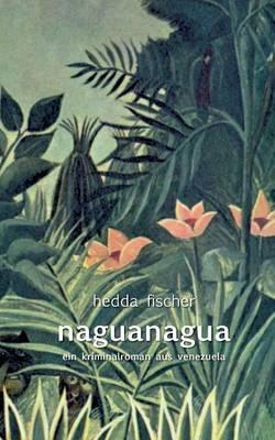 Naguanagua (Paperback)